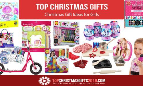 Best Christmas Gift Ideas for Girls 2018