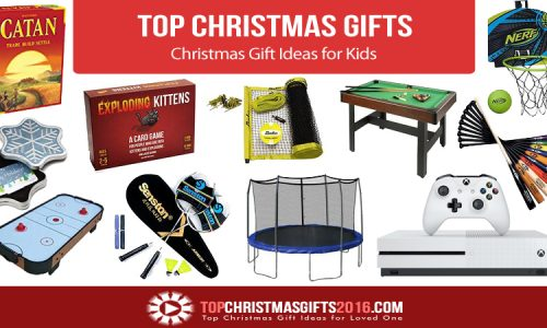 Best Christmas Gift Ideas for Kids 2018