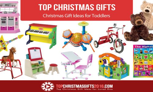 Best Christmas Gift Ideas for Toddlers 2017