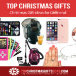 Best Christmas Gift Ideas for Your Girlfriend 2019