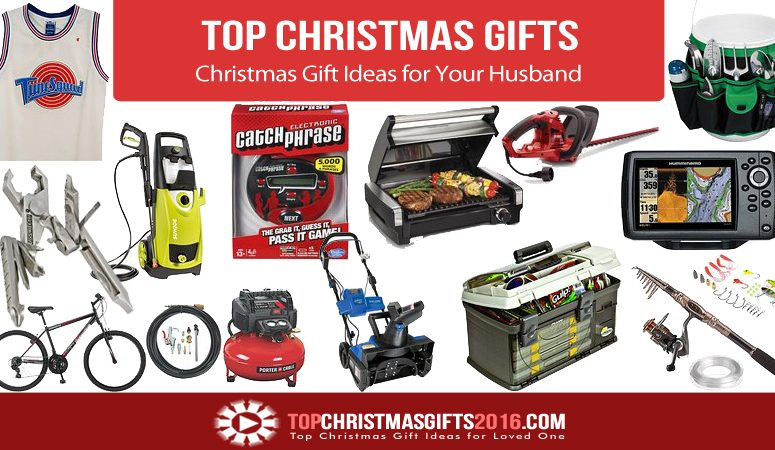 Best Christmas Gift Ideas for Your Husband 2017