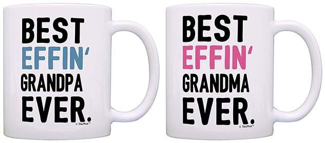 Best Effin Grandma and Grandpa Ever Coffee Mugs