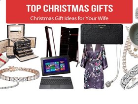 Christmas Gift Ideas for Your Wife 2019