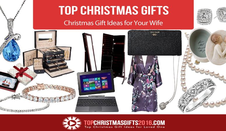 Christmas Gift Ideas for Your Wife 2018