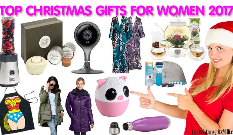 best christmas gifts for women 2017 top 10 gifts for her 2017