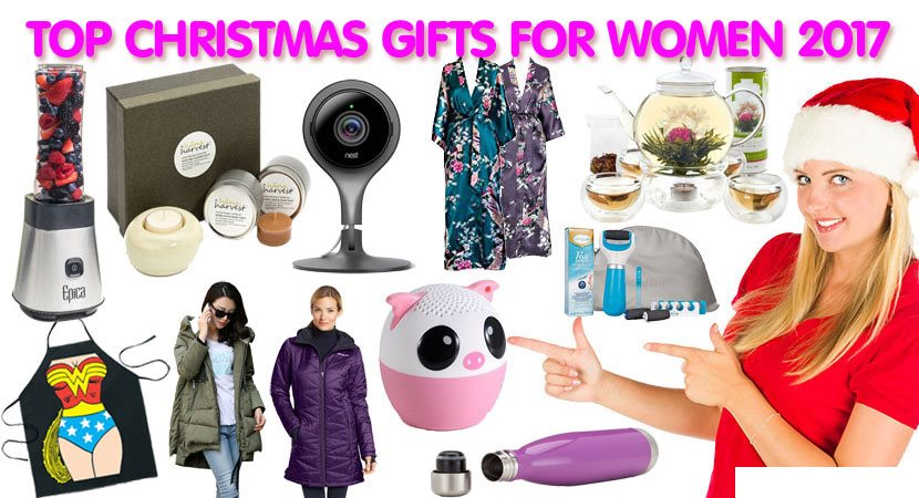 Top Christmas Gifts for Women 2017