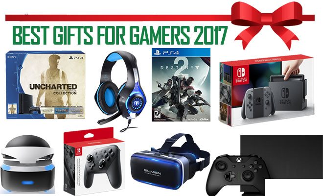 Best Gifts for Gamers 2017