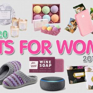 Best Gifts for Women 2018 (Her)